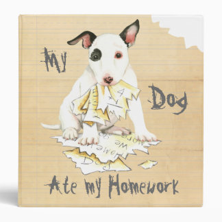 My Miniature Bull Terrier Ate My Homework 3 Ring Binder