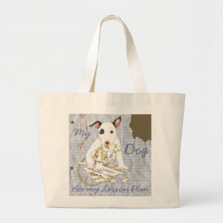 My Miniature Bull Terrier Ate my Lesson Plan Large Tote Bag
