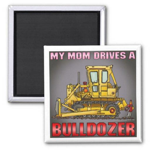 My Mom Drives A Bulldozer Dozer Magnet