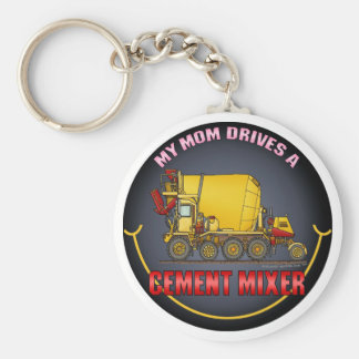My Mom Drives A Cement Mixer Truck Key Chain