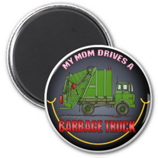 My Mom Drives A Garbage Truck Green Magnet