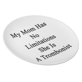 My Mom Has No Limitations She Is A Trombonist Plate