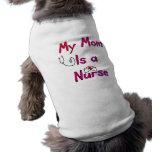 My Mom is a NURSE Dog T-Shirt--Adorable Doggie Tshirt