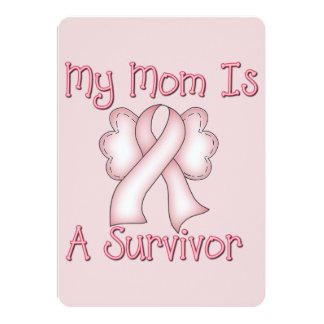 "My Mom Is A Survivor 5"" X 7"" Invitation Card"