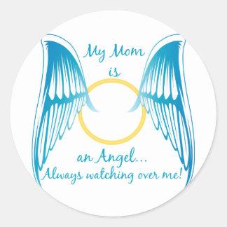 My Mom is an Angel Round Sticker