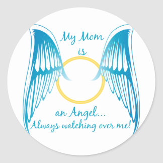 My Mom is an Angel Stickers