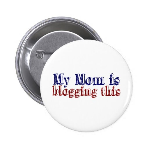 My Mom is Blogging This Pins
