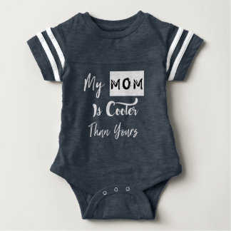 My mom is cooler than yours baby bodysuit