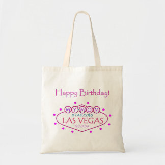 MY MOM Is Fabulous Las Vegas Happy Birthday Bag