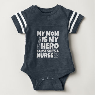 My mom is my hero cause she's a nurse baby shirtMy Baby Bodysuit