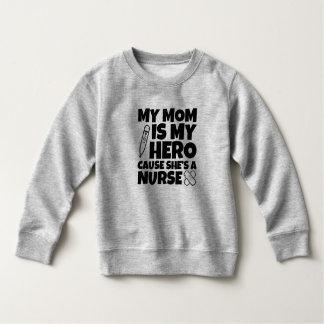 My mom is my hero cause she's a nurse kids sweater
