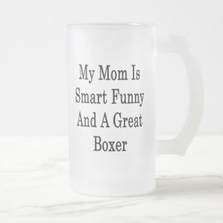 My Mom Is Smart Funny And A Great Boxer Mugs
