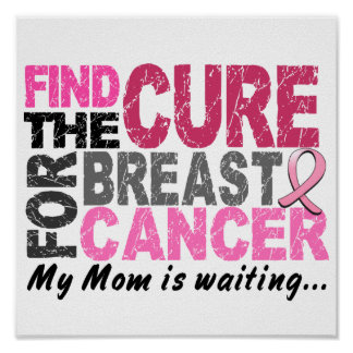 My Mom Is Waiting Breast Cancer Print