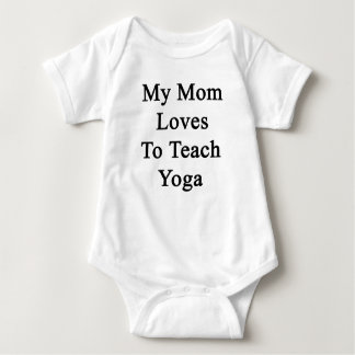 My Mom Loves To Teach Yoga Baby Bodysuit