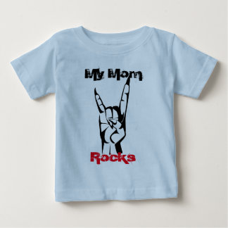 My mom rocks baby T-Shirt