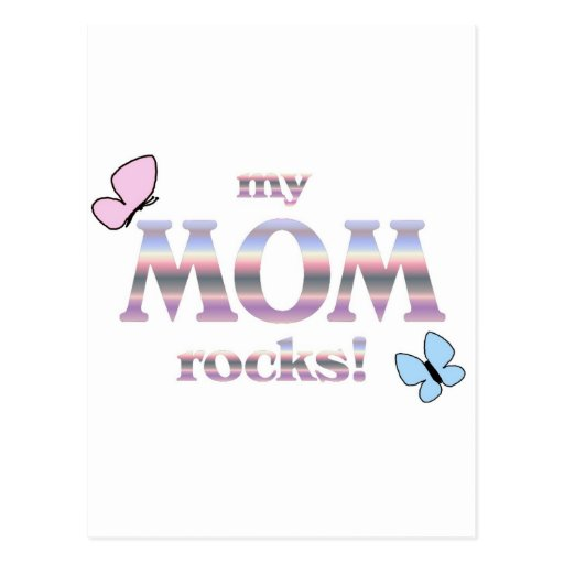 my MOM rocks! Post Cards
