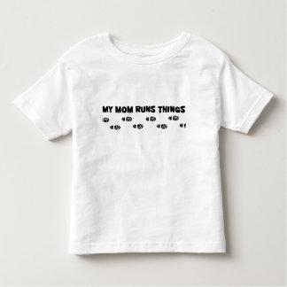 My Mom Runs Things Toddler T-shirt