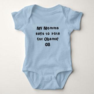 My Momma says to vote for Obama! 08 Baby Bodysuit