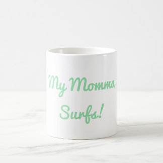 My Momma Surfs Mug
