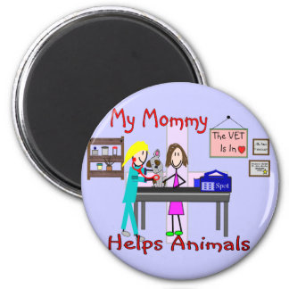 My Mommy Helps Animals--Veterinary Kids Gifts 2 Inch Round Magnet