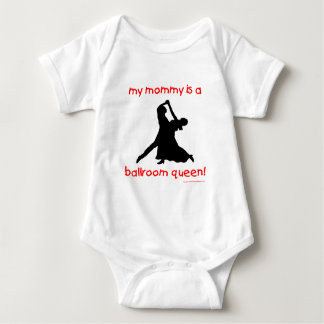 My Mommy is a Ballroom Queen Baby Bodysuit