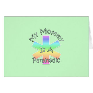 My Mommy Is A Paramedic Stationery Note Card