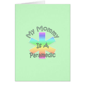 My Mommy Is A Paramedic Note Card
