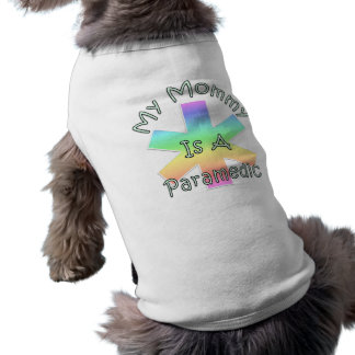 My Mommy Is A Paramedic Shirt