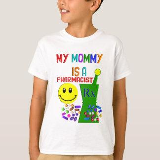 My Mommy is a Pharmacist II T-Shirt