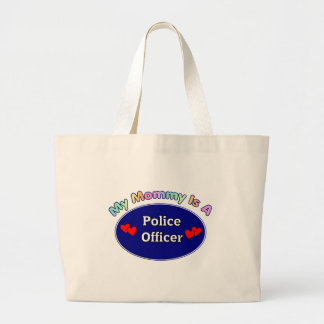 My Mommy Is A Police Officer Jumbo Tote Bag