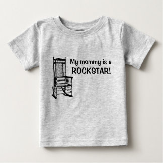 My mommy is a rockstar! baby T-Shirt