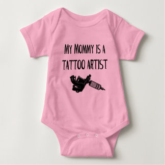 My Mommy is a tattoo artist T-shirts