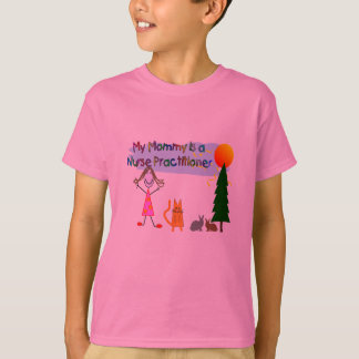 "My Mommy ""Nurse Practitioner"" Kids T-Shirts"