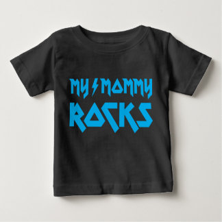 My Mommy Rocks Baby T-Shirt