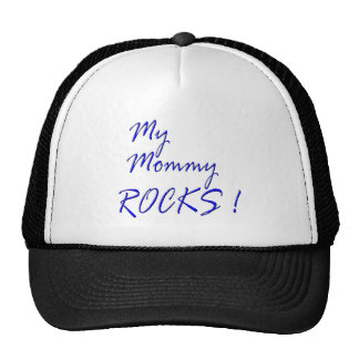 My Mommy Rocks ! (blue) Trucker Hat