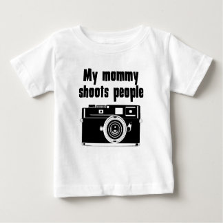 My Mommy Shoots People Baby T-Shirt
