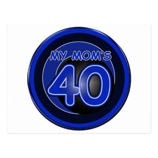 My Mom's 40 & blue Postcard