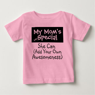 My Mom's Special (....................) Baby T-Shirt