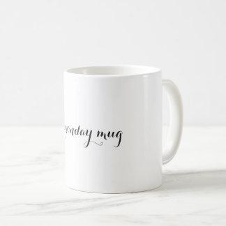 my monday mug
