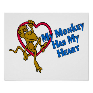 My Monkey Has My Heart Poster