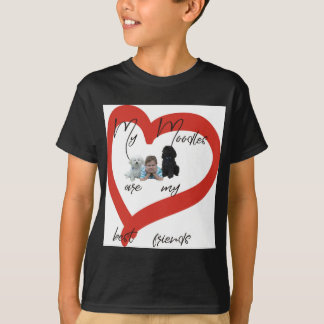 My Moodles are my Best Friends T-Shirt