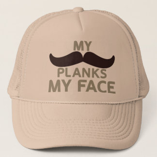 My Mustache Planks My Face Trucker Hat