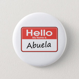 My Name is Abuela 2 Inch Round Button