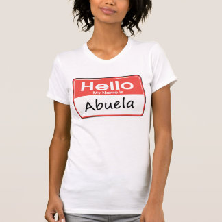 My Name is Abuela T-Shirt