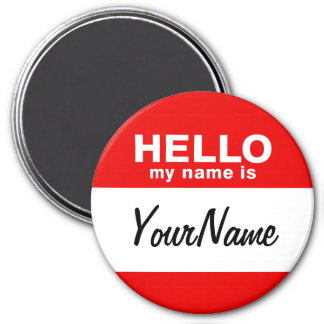 My Name Is Blank Custom Nametag Red 3 Inch Round Magnet