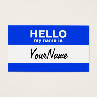 My Name Is Blue Custom Nametag Business Card