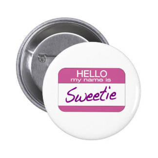 My Name is Sweetie Pinback Buttons