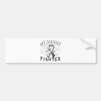 My Nanny Is A Fighter Grey Bumper Sticker
