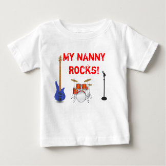 My Nanny Rocks! Baby T-Shirt