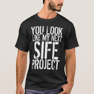 MY NEXT SIFE PROJECT T-Shirt